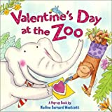 Westcott, Nadine Bernard: Valentine's Day at the Zoo (Pop Up Book)