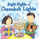 Regan, Dian Curtis: Eight Nights of Chanukah: Lights (Sparkle 'n' Twinkle Books)
