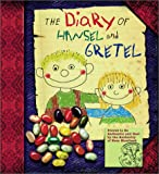 Moerbeek, Kees: The Diary of Hansel and Gretel