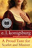 Konigsburg, E. L.: Proud Taste for Scarlet and Miniver