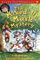 The Mixed-Up Mask Mystery: A Fletcher…