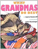 Numeroff, Laura Joffe: What Grandmas Do Best