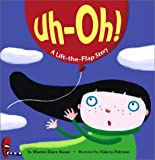 Bauer, Marion Dane: Uh-Oh!: A Lift-the-Flap Story