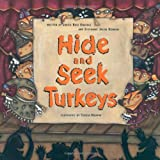 Enderle, Judith Ross: Hide and Seek Turkeys