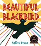 Beautiful Blackbird (Coretta Scott King…