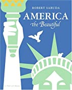 America the Beautiful: A Pop-up Book by…
