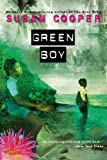 Cooper, Susan: Green Boy