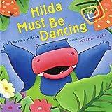 Karma Wilson: Hilda Must Be Dancing