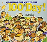 Franco, Betsy: Counting Our Way to the 100th Day!