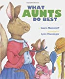 Numeroff, Laura: What Aunts Do Best: What Uncles Do Best
