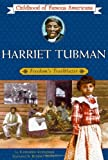 Kudlinski, Kathleen: Harriet Tubman: Freedom&#39;s Trailblazer