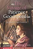 Frederick, Heather Vogel: The Voyage of Patience Goodspeed