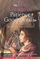 The Voyage of Patience Goodspeed by Heather…