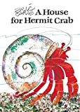 Carle, Eric: A House for Hermit Crab (World of Eric Carle)