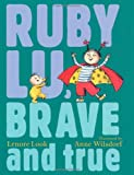Look, Lenore: Ruby Lu, Brave and True