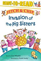 Invasion of the Pig Sisters (Ready-to-Read.…