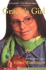 Gracie's Girl by Ellen Wittlinger
