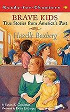Hazelle Boxberg (Brave Kids) by Susan E.…