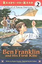 Ben Franklin and His First Kite by Stephen&hellip;