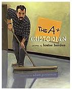 The A Custodian by Louise Borden