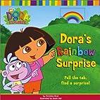 Dora's Rainbow Surprise (Dora the Explorer)…