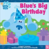 Santomero, Angela C.: Blue's Big Birthday (Blue's Clues (8x8 Paperback))