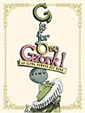 Diterlizzi, Tony: G Is for One Gzonk!: An Alpha-number-bet Book