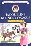 Gormley, Beatrice: Jacqueline Kennedy Onassis: Friend of the Arts