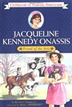Jacqueline Kennedy Onassis: Friend of the…