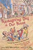 Carlstrom, Nancy White: Thanksgiving Day at Our House