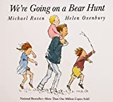 Rosen, Michael: We're Going on a Bear Hunt