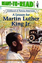 A Lesson for Martin Luther King Jr. by&hellip;