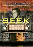 Fleischman, Paul: Seek