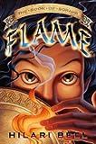 Bell, Hilari: Flame (Book of Sorahb)