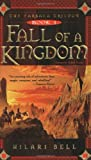 Hilari Bell: Fall Of A Kingdom: The Farsala Trilogy Book 1