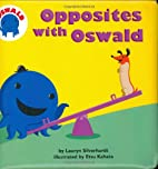 Opposites with Oswald by Lauryn Silverhardt