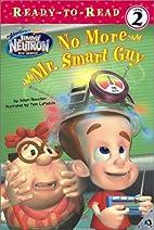 No More Mr. Smart Guy by Adam Beechen