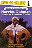 Gayle, Sharon: Harriet Tubman and the Freedom Train