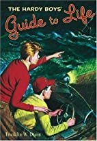 The Hardy Boys' Guide to Life by Franklin W.…