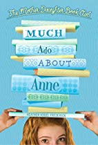 Much ado about Anne by Heather Vogel…