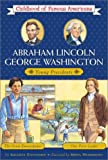 Stevenson, Augusta: Abraham Lincoln/George Washington: Young Presidents - The Great Emancipator/Our First Leader