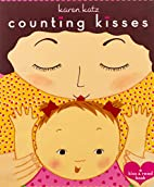Counting Kisses: A Kiss & Read Book by Karen…