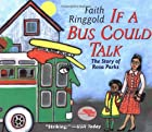 If A Bus Could Talk: The Story of Rosa Parks…