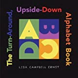 Ernst, Lisa Campbell: The Turn-Around, Upside-Down Alphabet Book