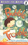 Krensky, Stephen: Bubble Trouble