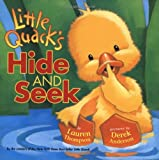 Thompson, Lauren: Little Quack&#39;s Hide and Seek