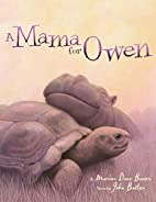 A Mama for Owen by Marion Dane Bauer