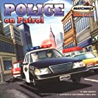 Police on Patrol by Annie Auerbach