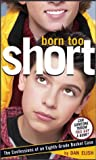Elish, Dan: Born to Short