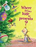 Katz, Alan: Where Did They Hide My Presents